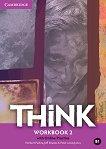 Think - ниво 2 (B1): Учебна тетрадка по английски език - Herbert Puchta, Jeff Stranks, Peter Lewis-Jones - учебник