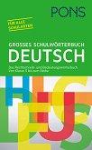 Grosses Schulworterbuch Deutsch : Голям училищен речник на немски език -