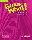 Guess What! - ниво 5: Учебна тетрадка по английски език - Lynne Marie Robertson -