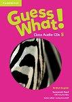 Guess What! - ниво 5: 2 CD с аудиоматериали по английски език - Susannah Reed, Kay Bentley -