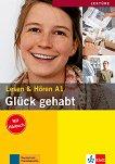 Lesen & Horen - ниво A1: Gluck Gehabt + CD -