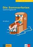 Leicht & Logisch - ниво A1: Die Sommerferien + CD - помагало