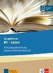 So geht's zu - ниво B1: Помагало по немски език + онлайн материали -
