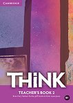 Think - ниво 2 (B1): Книга за учителя по английски език - учебна тетрадка