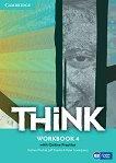 Think - ниво 4 (B2): Учебна тетрадка по английски език -