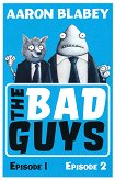 The Bad Guys - Episode 1 and 2 - Aaron Blabey -
