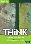 Think - ниво Starter (A1): Учебна тетрадка по английски език - Herbert Puchta, Jeff Stranks, Peter Lewis-Jones -
