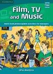 Film, TV, and Music: Материали за учителя по английски език - Olha Madylus -