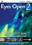 Eyes Open - ниво 2 (A2): Presentation Plus - DVD-ROM с материали за учителя по английски език - Ben Goldstein, Ceri Jones, David McKeegan, Vicki Anderson, Garan Holcombe, Eoin Higgins - продукт