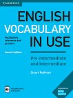 English Vocabulary in Use: Pre-intermediate and Intermediate Book with Answers and Enhanced eBook : Fourth Edition - Stuart Redman - помагало