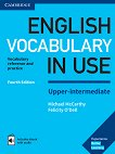 English Vocabulary in Use: Upper-Intermediate Book with Answers and Enhanced eBook : Fourth Edition - Michael McCarthy, Felicity O'Dell -