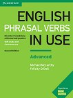 English Phrasal Verbs in Use - Advanced: Помагало по английски език : Second Edition - Michael McCarthy, Felicity O'Dell -