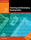 Teaching and Developing Reading Skills: Книга за учителя по английски език - Peter Watkins -