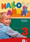 Hallo Anna - ниво 3 (A1.2): Учебник по немски език + 2 CD - Olga Swerlowa -