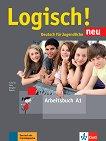 Logisch! Neu - ниво A1: Учебна тетрадка + онлайн материали - Stefanie Dengler, Cordula Schurig, Sarah Fleer, Alicia Padros -