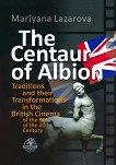 The Centaur of Albion - Mariyana Lazarova -