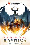 Magic The Gathering - book 1: War Of The Spark Ravnica -