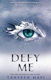 Shatter Me - book 5: Defy Me - Tahereh Mafi - книга