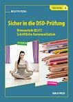 Sicher in die DSD-Prufung: Помагало по немски език за 10., 11., и 12. клас - помагало