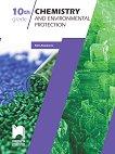 Chemistry and Environmental Protection: Химия и опазване на околната среда за 10. клас - Кирил Атанасов -