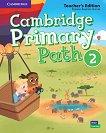 Cambridge Primary Path - ниво 2: Книга за учителя по английски език - помагало