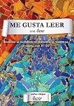 Me Gusta Leer con Ecrier: Помагало за развиване на уменията за четене на испански език - ниво A1-B2 - Милена Колева -