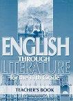 English through literature - Книга за учителя по английски език за 11. клас -