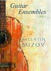 Guitar Ensembles. Volume 1 Китарни ансамбли. Книга 1 -