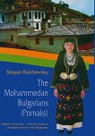 The Mohammedan Bulgarians (Pomaks) -