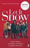 Let It Snow - John Green, Maureen Johnson, Lauren Myracle -