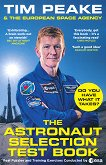 The Astronaut Selection Test Book - Tim Peake -