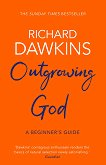 Outgrowing God - Richard Dawkins -
