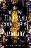 The Ten Thounsand Doors of January - Alix E. Harrow -