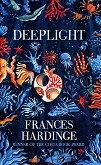 Deeplight - Frances Hardinge -