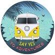 Табелка-картичка кръг: Say yes to adventures - картичка