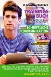 Trainingsbuch fur die 10., 11. und 12. Klasse: Teil 2 - Stufe B2 - C1 Учебно помагало по немски език за 10., 11. и 12. клас - учебна тетрадка