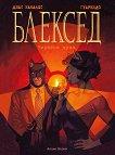 Блексед - книга 3: Червена душа - Хуан Диас Каналес, Хуанхо Гуарнидо - комикс