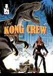 The Kong Crew : Брой 2 - Ерик Еренгел -