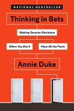 Thinking in Bets -