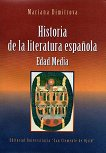 Historia de la literatura espanola. Edad Media - Mariana Dimitrova -