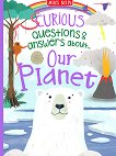 Curious Questions & Answers about Our Planet - детска книга