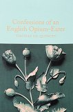 Confessions of an English Opium-Eater - Thomas De Quincey -