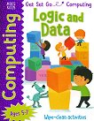Get Set Go: Computing - Logic and Data -