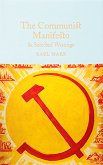 The Communist Manifesto & Selected Writings - Karl Marx -