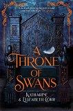 A Throne of Swans - Katharine Corr, Elizabeth Corr -