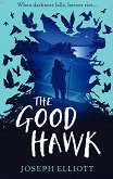 The Good Hawk - Joseph Elliott - помагало