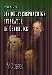 Die deutschsprachige Literatur im Überblick - книга