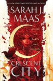 Crescent City - book 1: House of Earth and Blood - Sarah J. Maas -