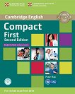 Compact First -  ниво B2: Учебник : Учебен курс по английски език - Second Edition - Peter May -