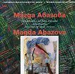 Съвременно българско изкуство. Имена: Магда Абазова : Modern Bulgarian Art. Names: Magda Abazova - Мая Павлова -